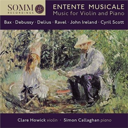 Simon Callaghan, Sir Arnold Bax (1883-1953), Claude Debussy (1862-1918), Frederick Delius (1862-1934), Maurice Ravel (1875-1937), … - Entente Musicale