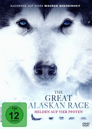 The Great Alaskan Race - Helden auf vier Pfoten (2019)