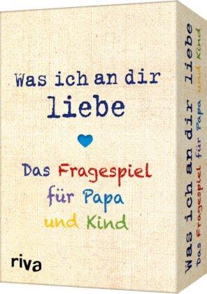 Was ich an dir liebe – Das Fragespiel für Papa und Kind