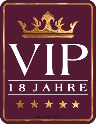 VIP 18 Jahre Blechschild