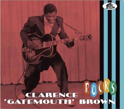 """Clarence """"Gatemouth"""" Brown - Rocks (Digipack)"""
