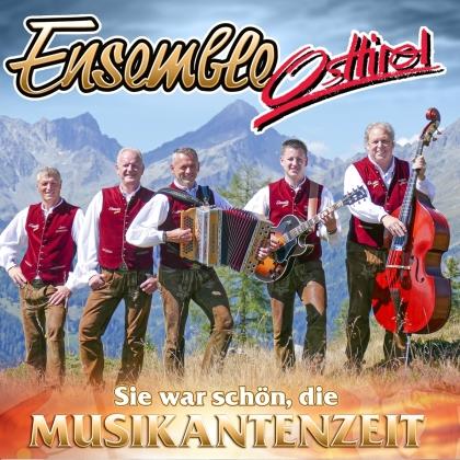Ensemble Osttirol - Sie war so schön, die Musikantenzeit