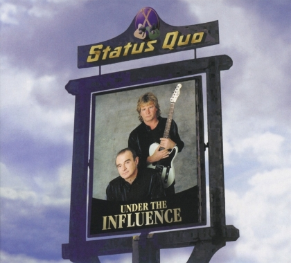 Status Quo - Under The Influence (2021 Reissue, Ear Music, Deluxe Edition)
