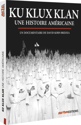 Ku Klux Klan - Une histoire américaine (Arte Éditions)