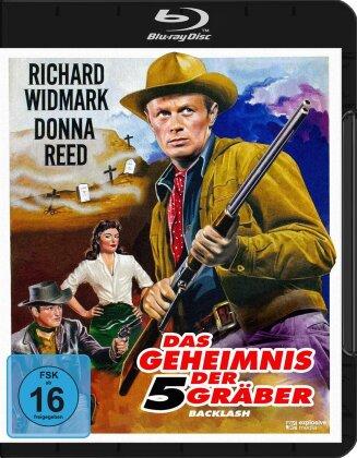 Das Geheimnis der 5 Gräber - Backlash (1956)