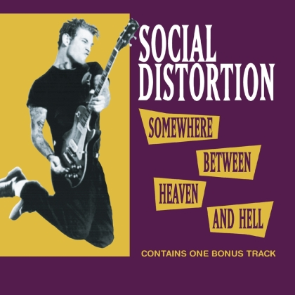Social Distortion - Somewhere Between Heaven (2021 Reissue)