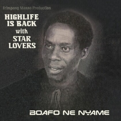 Star Lovers - Boafo Ne Nyame (LP)