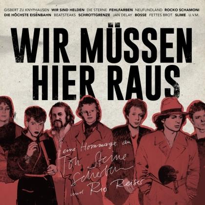 Wir Müssen Hier Raus - Eine Hommage An Ton Steine Scherben Und Rio Reiser (LP + CD)