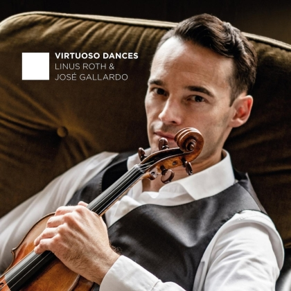 Linus Roth, Jose Gallardo, Johannes Brahms (1833-1897), Karel Szymanovski, Igor Strawinsky (1882-1971), … - Virtuoso Dances