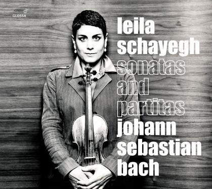 Johann Sebastian Bach (1685-1750) & Leila Schayegh - Sonatas & Partitas