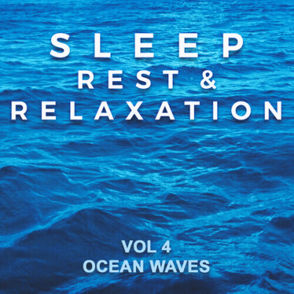 Sleep Rest & Relaxation: Vol 4 Ocean Waves