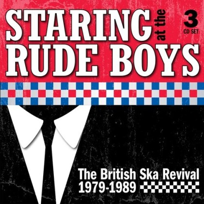 Staring At The Rude Boys: The British Ska Revival