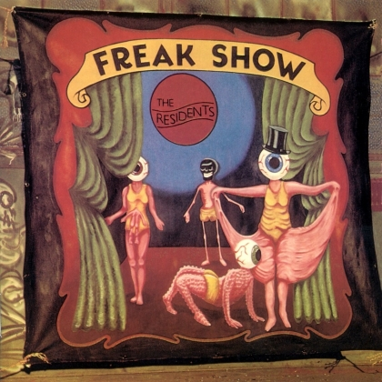 The Residents - Freak Show (Preserved Edition, 2021 Reissue, 3 CDs)