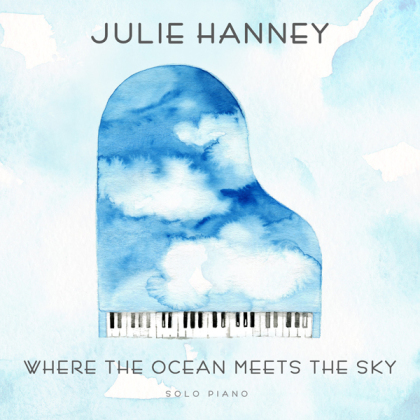 Julie Hanney - Where The Ocean Meets The Sky