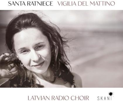 Latvian Radio Choir - Santa Ratniece - Vigilia Del Mattino