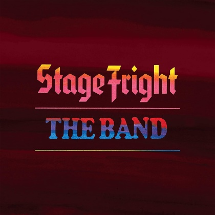 The Band - Stage Fright (2021 Reissue, 50th Anniversary Edition, 2 CDs)