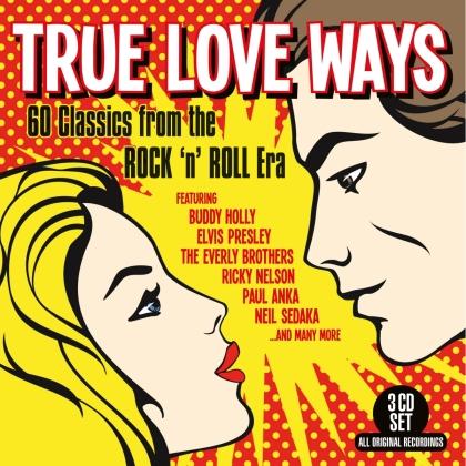 True Love Ways - 60 Classics From The Rock'n'Roll Era (3 CDs)
