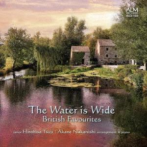 Hirohisa Tsuji & Akane Nakanishi - Water Is Wide: British Favourites (Japan Edition)