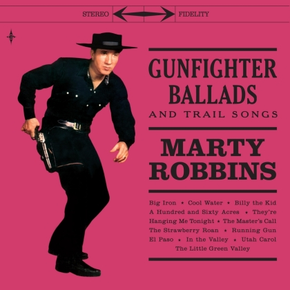 Marty Robbins - Gunfighter Ballads And Trail Songs (2021 Reissue, 2 LPs)