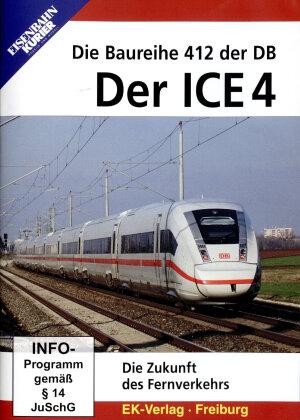 Der ICE 4 - Die Baureihe 412 der DB - die Zukunft des Fernverkehrs (Eisenbahn-Kurier)
