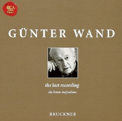 Anton Bruckner (1824-1896) & Günter Wand - The Last Recording - Die letzte Aufnahme - Symphony No. 4 Romantic