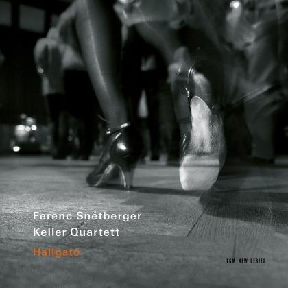 Keller Quartett & Ferenc Snétberger - Hallgato