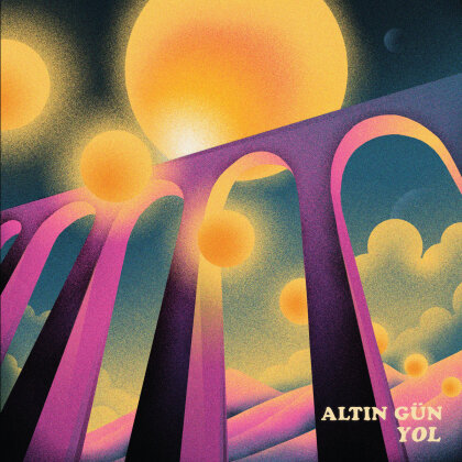Altin Gün - Yol (ATO Records, LP)