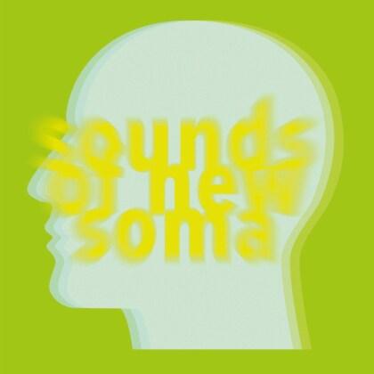 Sounds Of New Soma - Trip (Digipack)