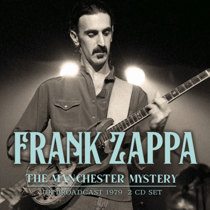 Frank Zappa - The Manchester Mystery (2 CDs)