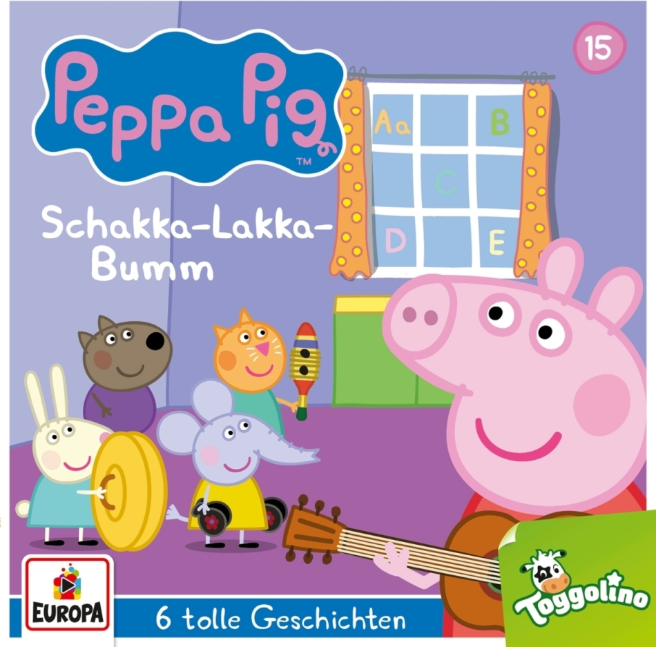 Peppa Pig Hörspiele - 015/Schakka-Lakka-Bumm (und 5 weitere Geschichten)