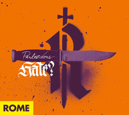 Rome - Parlez-Vous Hate? (Digipack)