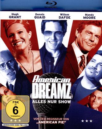 American Dreamz - Alles nur Show (2006)