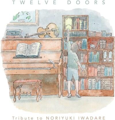 Twelve Doors - OST - Tribute To Noriyuki Iwadare