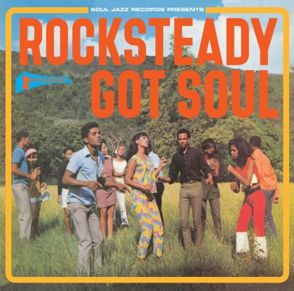 Rocksteady Got Soul