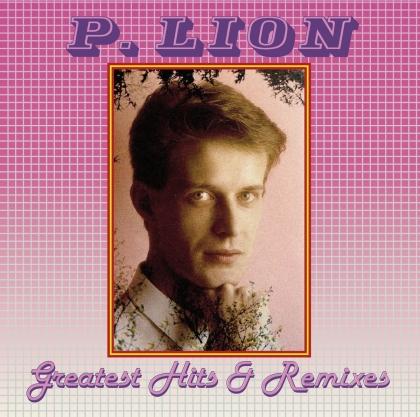 P. Lion - Greatest Hits & Remixes (LP)