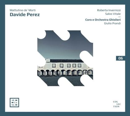 Davide Perez (1711-1778), Giulio Prandi, Roberta Invernizzi, Salvo Vitale & Coro e Orchestra Ghislieri - Mattutino De' Mort
