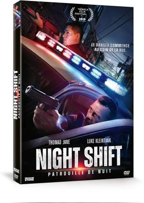 Night Shift - Patrouille de nuit (2019)