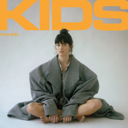 Noga Erez - Kids