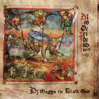 DJ Muggs (Cypress Hill) & Black Goat - Dies Occidendum