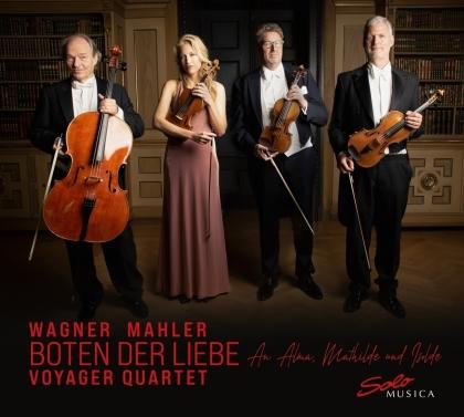 Voyager Quartet, Richard Wagner (1813-1883) & Gustav Mahler (1860-1911) - Boten Der Liebe