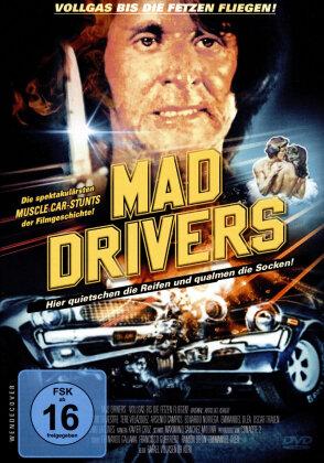 Mad Drivers - Vollgas bis die Fetzen fliegen! (1978)