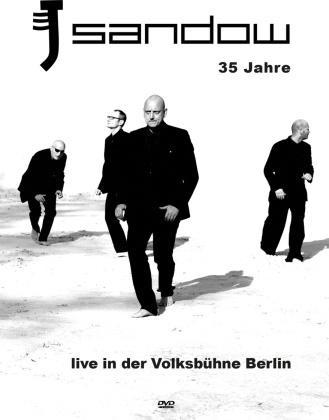 Sandow - 35 Jahre - Live in der Volksbühne Berlin