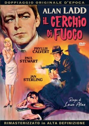 Il cerchio di fuoco (1951) (Doppiaggio Originale D'epoca, HD-Remastered, s/w, Neuauflage)
