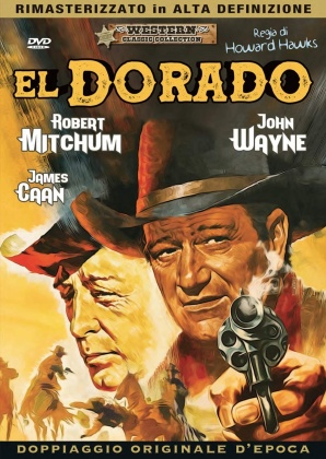 El Dorado (1967) (Western Classic Collection, Doppiaggio Originale D'epoca, HD-Remastered, n/b)
