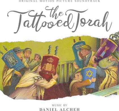 Daniel Alcheh - Tattooed Torah: Original Motion Picture Soundtrack