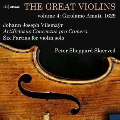 Johann Joseph Vilsmayr (1663-1722) & Peter Sheppard Skaerved - Great Violins 4, Girolamo Amati, 1629
