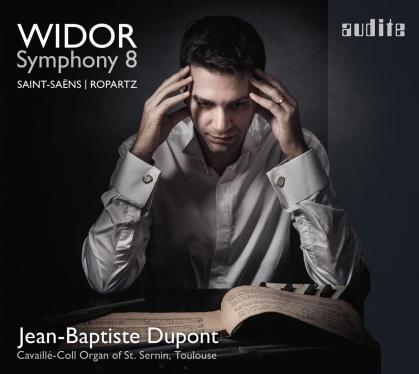 Charles-Marie Widor (1844-1937) & Jean-Baptiste Dupont - Symphony 8