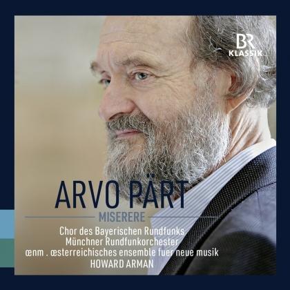 Arvo Pärt (*1935), Howard Arman, Münchner Rundfunkorchester & Chor des Bayerischen Rundfunks - Miserere