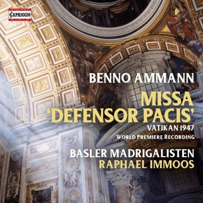 Basler Madrigalisten, Benno Ammann & Raphael Immos - Missa Defensor Pacis