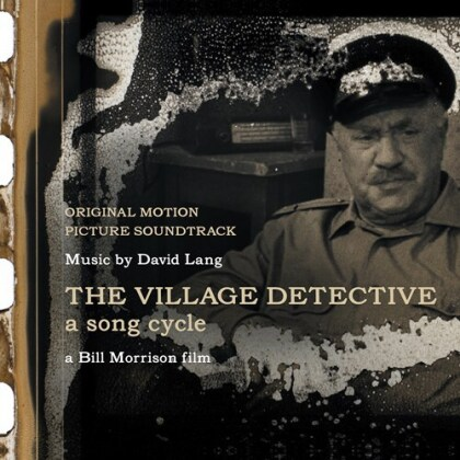 David Lang (*1957) - The Village Detective - A Song Cycle - OST